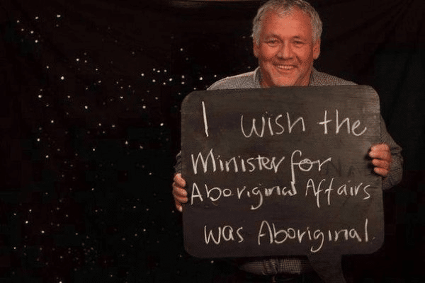 I wish the minister for aboriginal affairs was aboriginal